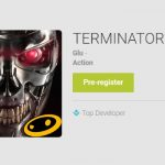 Terminator Genisys: Revolution is the first Android app you can pre-register for