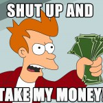 futurama-shut-up-and-take-my-money-card-34