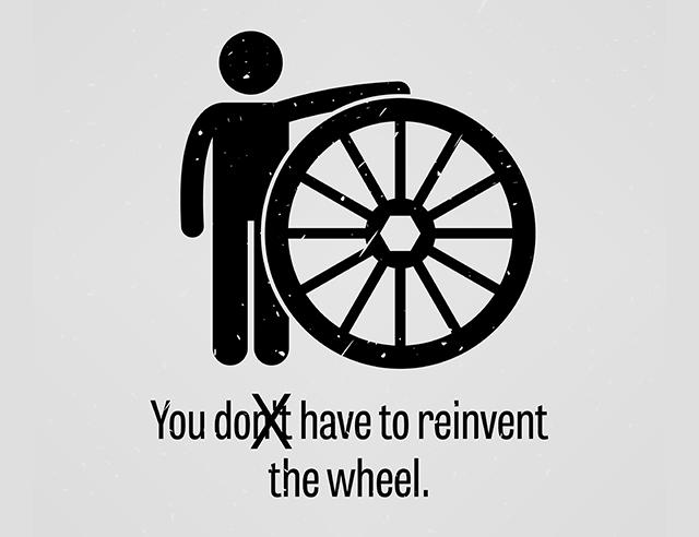 reinvent wheel