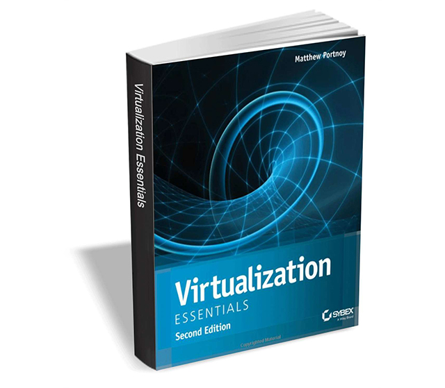 bf9e3a7b7ba9a Get 'Virtualization Essentials, Second Edition' ($21 value) FREE for a  limited time