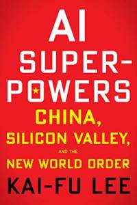 kai fu lee s new book says artificial intelligence will be google vs