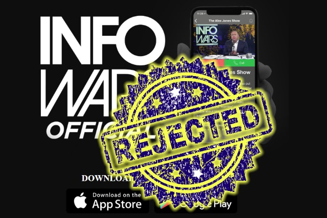 Infowars app rejected