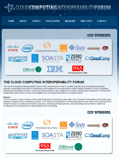 The changeover in the membership of the Cloud Computing Interoperability Forum was openly visible Friday morning, March 27, 2009.