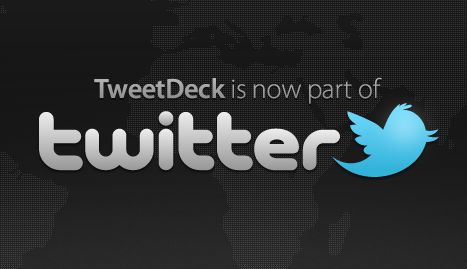 Tweetdeck is now owned by Twitter